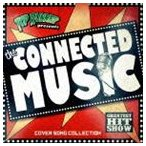 TOP RUNNER / THE CONNECTED MUSIC - Cover Song Collection - [CD]