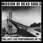 スロッビング・グリスル / Mission Of Dead Souls(HQCD) [CD]