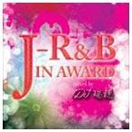 DJ瑞穂(MIX) / J-R&B IN AWARD mixed by DJ瑞穂 [CD]