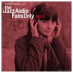 FOR JAZZ AUDIO FANS ONLY VOL.5 CD