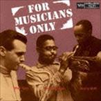 ディジー・ガレスピー/スタン・ゲッツ/ソニー・スティット(tp/ts/as)/フォー・ミュージシャンズ・オンリー(SHM-CD) CD