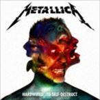 メタリカ/ハードワイアード…トゥ・セルフディストラクト(通常盤/SHM-CD) CD