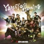 BOYS AND MEN/YAMATO☆Dancing(初回限定盤/CD+DVD) CD