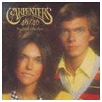 カーペンターズ/カーペンターズ 40/40 〜ベスト・セレクション(通常価格盤/SHM-CD) CD