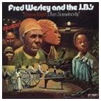 フレッド・ウェズリー&ザ・JBズ / ダム・ライト・アイ・アム・サムバディ(期間限定廉価盤) ※再発売 [CD]