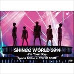 SHINee WORLD 2014 〜I'm Your Boy〜 Special Edition in TOKYO DOME(通常盤) DVD