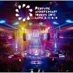 Perfume Anniversary 10days 2015 PPPPPPPPPP「LIVE 3:5:6:9」(通常盤) DVD