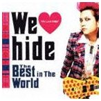 hide/We Love hide〜 The Best in The World 〜(通常価格盤) CD