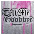 BIGBANG / Tell Me Goodbye(通常盤) [CD]