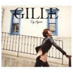 GILLE/Try Again(通常盤) CD
