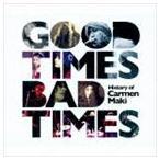 カルメン・マキ/Good Times,Bad Times 〜History of Carmen Maki〜 CD