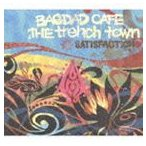BAGDAD CAFE THE trench town / SATISFACTION [CD]