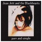 ジョーン・ジェット&ザ・ブラックハーツ/ピュア・アンド・シンプル CD