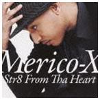 メリコ・X/ストレイト・フロム・ザ・ハート CD