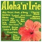 Aloha'n'Irie 〜HAWAII TAKE ME PARADISE〜 CD