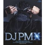 DJ PMX/DJ PMX Music Video Perfect Collection + BEST PRODUCE WORKS MUSIC VIDEO COLLECTION Blu-ray