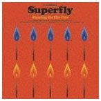 Superfly / Dancing On The Fire(通常盤) [CD]