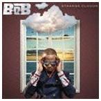 B.o.B/ストレンジ・クラウズ(初回限定スペシャルプライス盤) CD