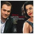 カピュソン ブニアティシヴィリ(vn/p)/フランク、グリーグ、ドヴォルザーク:ヴァイオリンとピアノのための作品集 CD
