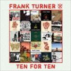 フランク・ターナー/テン・フォー・テン CD