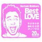 槇原敬之 / Noriyuki Makihara 20th Anniversary Best LOVE [CD]