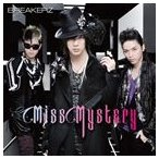 BREAKERZ/Miss Mystery(初回限定盤A/CD+DVD ※「Miss Mystery」Music Clip+Music Clipオフショット収録) CD