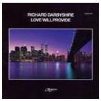 リチャード・ダービーシャイア/ラヴ・ウィル・プロバイド CD
