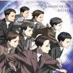 MAGIC OF LiFE/TVアニメ「ジョーカー・ゲーム」EDテーマ::DOUBLE(通常盤) CD