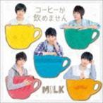 M!LK/コーヒーが飲めません CD