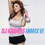CD)DJ KAORI/DJ KAORI'S INMIX 6 (UICZ-3120)