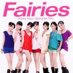 CD)Fairies(フェアリーズ)/More Kiss/Song for You(DVD付) (AVCD-16246)
