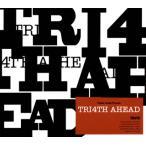 CD)TRI4TH/TRI4TH AHEAD (PLSD-14)