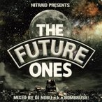 CD)NITRAID PRESENTS THE FUTURE ONES (TOCT-29143)