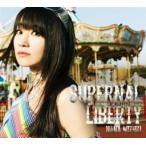 CD)水樹奈々/SUPERNAL LIBERTY(初回出荷限定盤(初回限定盤))(DVD付) (KICS-93037)