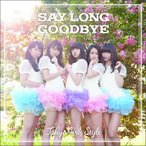 CD)東京女子流/Say long goodbye/ヒマワリと星屑-English Version-(Type (AVCD-83148)
