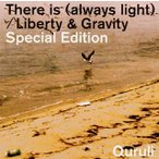 CD)くるり/There is(always light)/Liberty&Gravity Special E (VICL-37008)