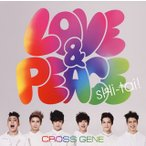 CD)CROSS GENE/Love&Peace/sHi-tai!(通常盤) (UPCH-5843)