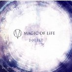 CD)MAGIC OF LiFE/DOUBLE(初回限定盤)(DVD付) (ZMCZ-10611)