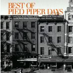 CD)ベスト・オブ・パイド・パイパー・デイズ (SICP-30935)