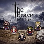 CD)JAM Project/The Brave (LACM-14550)