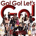 CD)(初回/特典付)E-girls/Go!Go!Let's Go!(DVD付) (RZCD-86217)