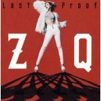 CD)ZAQ/Last Proof(DVD付) (EYCA-11257)