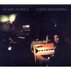 CD)ザ・ウォー・オン・ドラッグス/ア・ディーパー・アンダスタンディング (WPCR-17851)