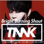 CD)西川貴教/Bright Burning Shout(通常盤) (ESCL-4