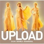 CD)SILVA DOUBLE SUGARSOUL/UPLOAD(通常盤) (KICM-1851)