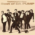CD)DA PUMP/THANX!!!!!!! Neo Best of DA PUMP (AVCD-16911)