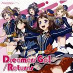 CD)「BanG Dream!」〜Dreamers Go!/Returns/Poppin'Party(通常盤) (BRMM-10191)