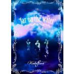 Kalafina LIVE TOUR 2015 2016  far on the water Special Final  東京国際フォーラムホールA  DVD