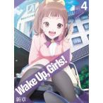 Blu-ray)Wake Up,Girls! 新章 vol.4 (EYXA-11691)