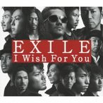 CD+DVD  EXILE / I Wish For You